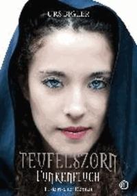 Teufelszorn-Trilogie, Band 1 - Funkenfluch.
