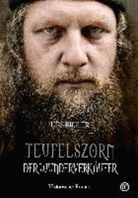 Teufelszorn-Trilogie, Band 2 - Der Wunderverkäufer.