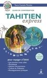Teura Camelia Marakai - Tahitien express - Guide de conversation.