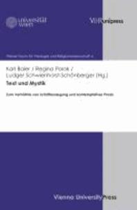 Text und Mystik - Zum Verhältnis von Schriftauslegung und kontemplativer Praxis.