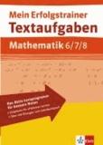Textaufgaben Mathematik. 6.-8. Schuljahr.