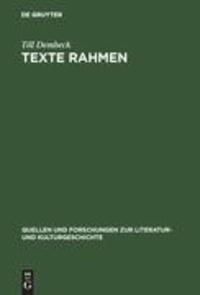 Texte rahmen - Grenzregionen literarischer Werke im 18. Jahrhundert (Gottsched, Wieland, Moritz, Jean Paul).