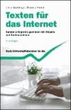 Texten für das Internet - Ein Ratgeber für den erfolgreichen Web-Auftritt.