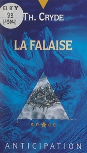 Th. Cryde et Philippe Hupp - La falaise.