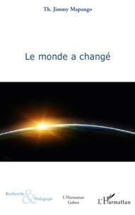 Th. Jimmy Mapango - Le monde a changé.