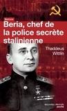 Thaddeus Wittlin - Beria - Chef de la police secrète stalinienne.