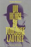 Thadée Natanson - Un Henri de Toulouse-Lautrec.