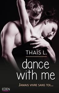 Thaïs L. - Dance With Me.