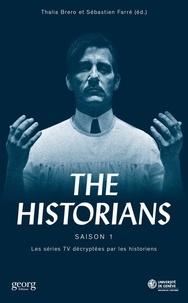 Thalia Brero et Sébastien Farré - The Historians - Les séries TV décryptées par les historiens Saison 1.