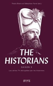 Thalia Brero et Sébastien Farré - The Historians - Les séries TV décryptées par les historiens Saison 2.
