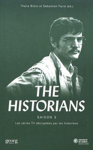 Thalia Brero et Sébastien Farré - The Historians - Les séries TV décryptées par les historiens Saison 3.