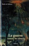 Thalie de Molènes - La guerre comme des démons.