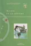 Thalie de Molènes et Nathaële Vogel - Ricou et la rivière.