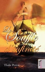 Thalie Perrot - Le souffle d'infinité - Les Erainn : Sean, l'altruiste.