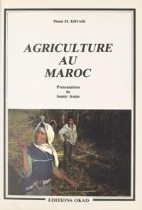 Thami El Khyari et Samir Amin - Agriculture au Maroc.