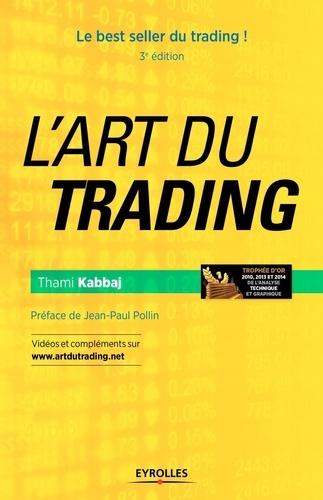 L'art du trading 3e édition
