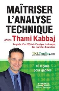 Thami Kabbaj - Maitriser l'analyse technique avec Thami Kabbaj - 10 leçons pour gagner.