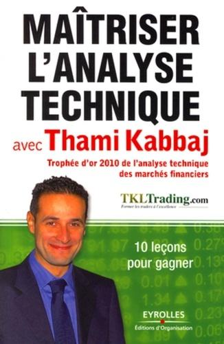 Maitriser l'analyse technique avec Thami Kabbaj. 10 leçons pour gagner