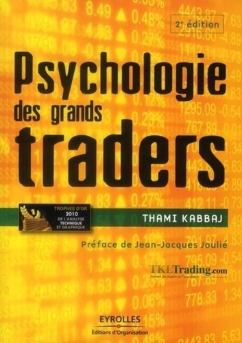 Psychologie des grands traders 2e édition