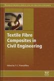 Thanasis-C Triantafillou - Textile Fibre Composites in Civil Engineering.