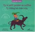 Thành Hung Hô et Chi-Lan Lam - Ty, le petit gardien de buffles - Conte populaire du Vietnam, Edition bilingue français-vietnamien.