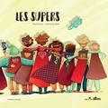 Thanh Portal et Anne-Soline Sintes - Les supers.