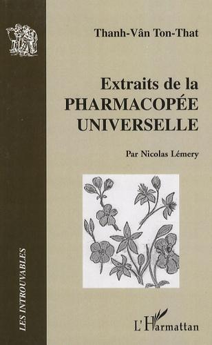 Thanh-Vân Tôn-Thât - Extraits de la pharmacopée universelle.