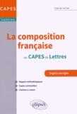 Thanh-Vân Ton-That - La Composition française au CAPES de lettres.