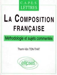 Costituentedelleidee.it LA COMPOSITION FRANCAISE. CAPES lettres, méthodologie et sujets commentés Image