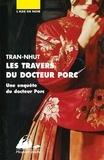 Thanh-Van Tran-Nhut - Les travers du docteur Porc - Une enquête du docteur Porc.