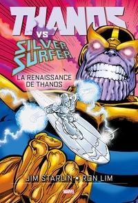 Jim Starlin - Thanos vs Silver Surfer - La renaissance de Thanos.