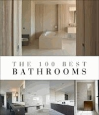 Wim Pauwels - The 100 Best Bathrooms.