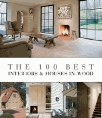 Wim Pauwels - The 100 best interiors & houses in wood.