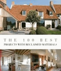 Wim Pauwels - The 100 best projects with reclaimed materials.