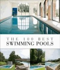 Wim Pauwels - The 100 Best Swimming Pools.
