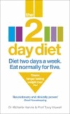 The 2-Day Diet - Diet two days a week. Eat normally for five.