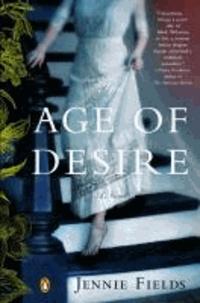 The Age of Desire - A Novel of Edith Wharton.