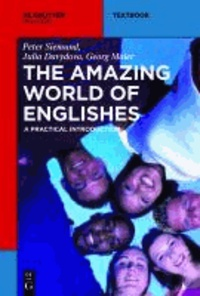 The Amazing World of Englishes - A Practical Introduction.