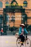 Thê-Anh Nguyen - Un vingtième siècle vietnamien.