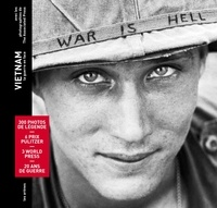 The Associated Press - Vietnam - La guerre en face.