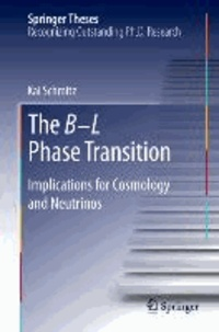 The B-L Phase Transition - Implications for Cosmology and Neutrinos.