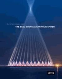 The Baku Miracle - Design and construction of Baku Crystal Hall.
