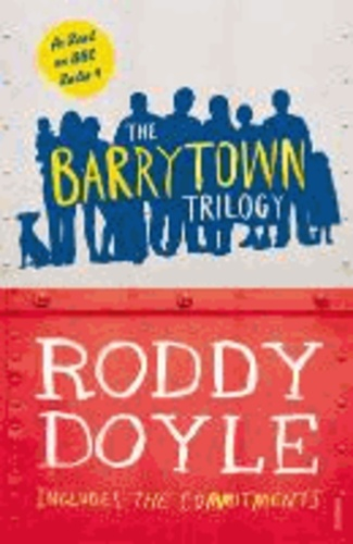 The Barrytown Trilogy.