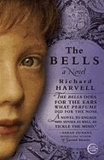 The Bells - A Novel.