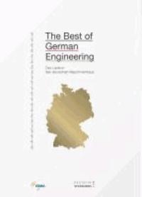 The Best of German Engineering - Das Lexikon des deutsche Maschinenbaus.