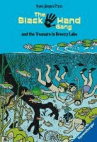 Hans Jürgen Press - The Black Hand Gang and the Treasure in Breezy Lake - Englische Ausgabe mit vielen Vokabeln.