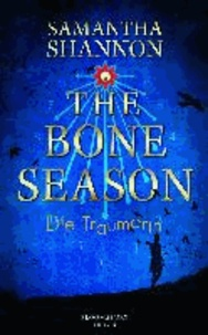 The Bone Season - Die Träumerin.