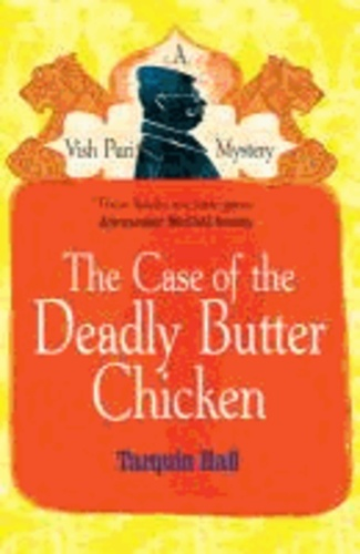 The Case of the Deadly Butter Chicken.