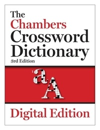 The Chambers Crossword Dictionary, 3rd edition.