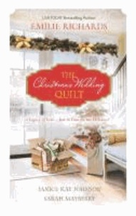 The Christmas Wedding Quilt: Let It SnowYou Better Watch OutNine Ladies Dancing.